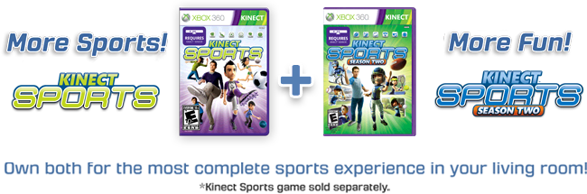 Own both Kinect Sports and Kinect Sports: Season Two for the most completed sports experience in your living room! (Kinect Sports game sold separately)