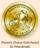 Parents' Choice Gold Award for Kinectimals!